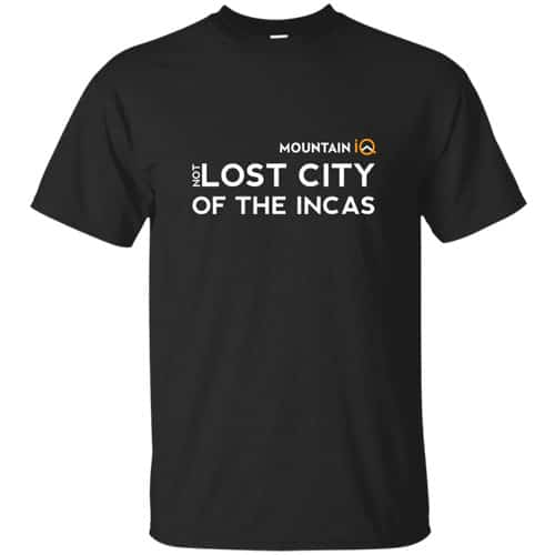 (Not)Lost-City-of-the-Incas-Mens-TShirt-Cotton-Wicking-MountainIQ